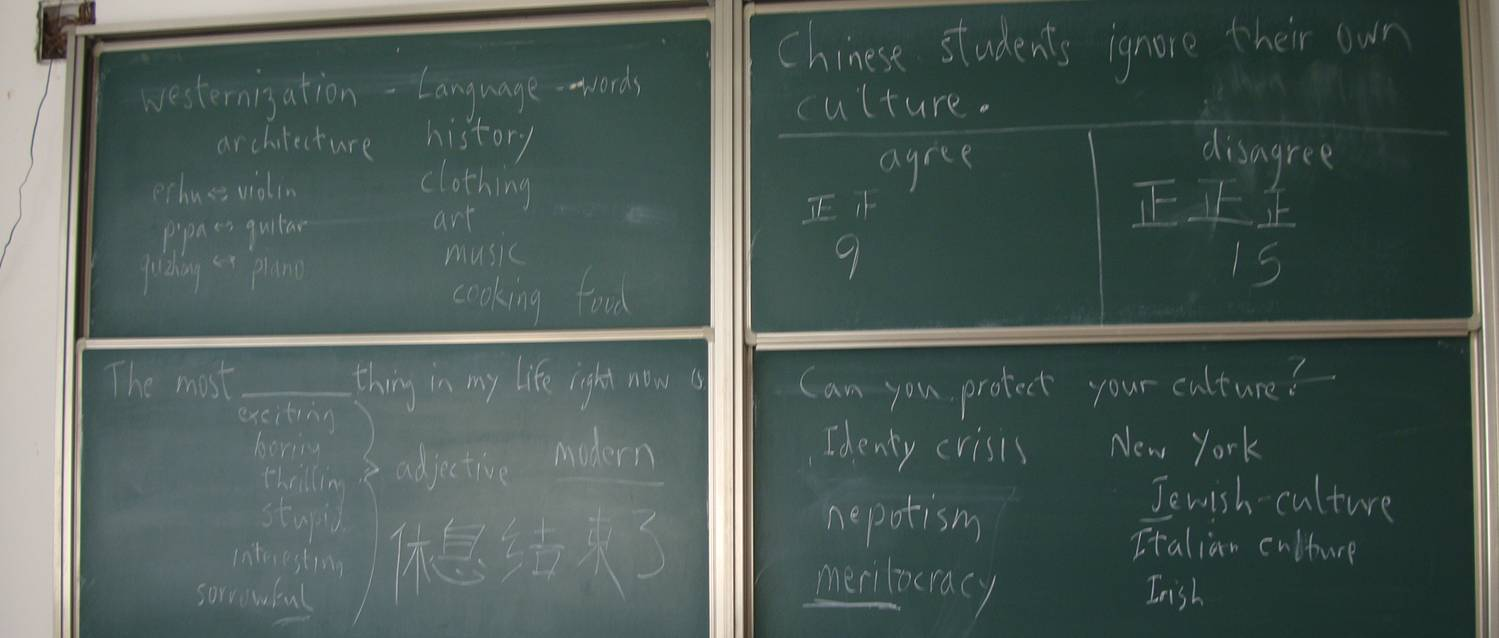 Picture:  A sample blackboard from one of my more interesting classes on the subject of culture and westernization.  Jiangnan University, Wuxi, China