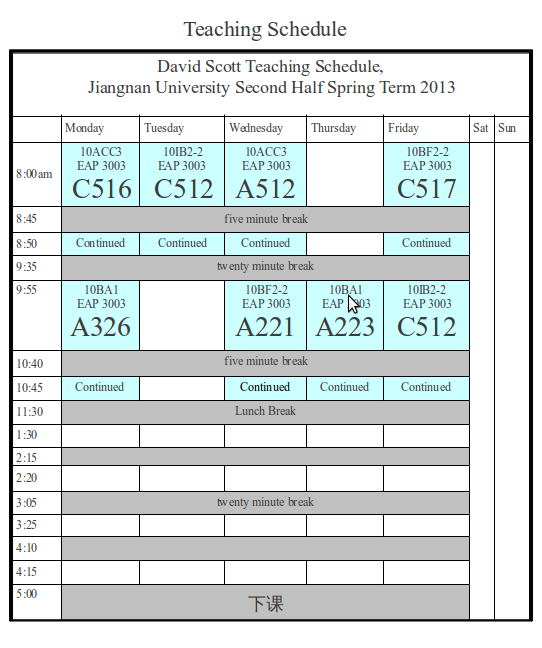 My teaching schedule second half of Spring Term, 2013 North American College of Jiangnan University